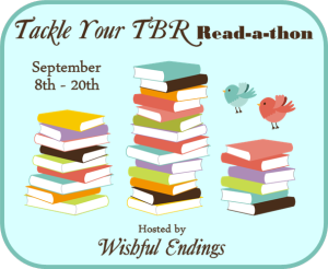 I'm doing the Tackle your TBR Read a Thon, hosted by Wishfulendings.com, Sept 8-20, 2014